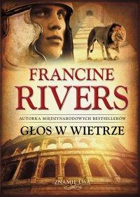 Głos w wietrze - Francine Rivers - ebook