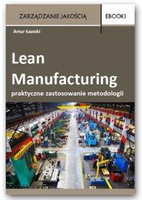 Lean Manufacturing - praktyczne zastosowanie metodologii – case