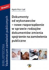 Dokumenty od wykonawców – nowe rozporządzenie w sprawie rodzajów dokumentów zmienia spojrzenie na zamówienia publiczne