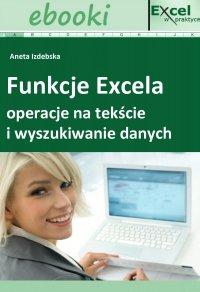 Funkcje Excela - operacje na tekście i wyszukiwanie danych