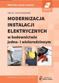 Modernizacja instalacji elektrycznych w budownictwie jedno- i wielorodzinnym