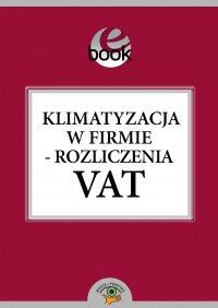 Klimatyzacja w firmie - rozliczenia VAT