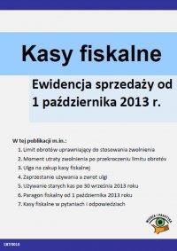 Kasy fiskalne Ewidencja sprzedaży od 1 października 2013 r.