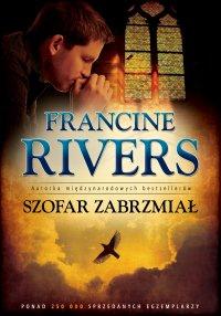 Szofar zabrzmiał - Francine Rivers - ebook