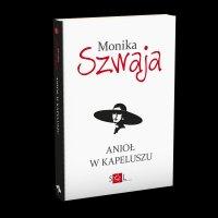 Anioł w kapeluszu - Monika Szwaja - ebook