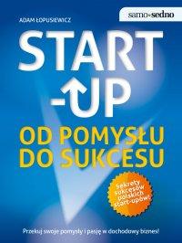Samo Sedno. Start-up. Od pomysłu do sukcesu