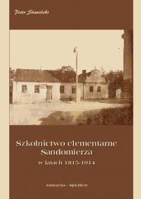 Szkolnictwo elementarne Sandomierza w latach 1815-1914