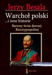 Warchoł polski i inne historie