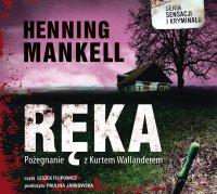 Ręka - Henning Mankell - audiobook