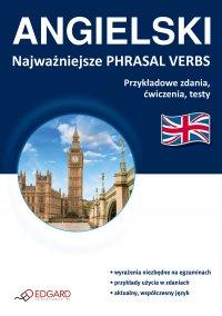 Angielski Najważniejsze phrasal verbs