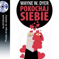 Pokochaj siebie - Wayne W. Dyer - audiobook