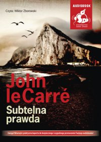 Subtelna prawda - John le Carre - audiobook
