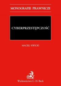 Cyberprzestępczość - Maciej Siwicki - ebook