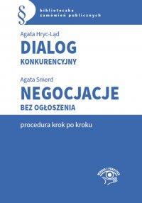Dialog konkurencyjny. Negocjacje bez ogłoszenia-procedura krok po kroku