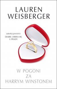 W pogoni za Harrym Winstonem - Lauren Weisberger - ebook