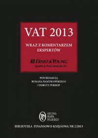 VAT 2013 wraz z komentarzem ekspertów Ernst & Young