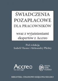 Świadczenia Pozapłacowe wraz z wyjaśnieniami ekspertów Accreo - Michał Roszkowski - ebook