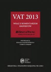 VAT 2013 wraz z komentarzem ekspertów Ernst & Young - Opracowanie zbiorowe - ebook