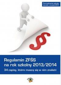 Regulamin ZFŚS na rok szkolny 2013/2014. 34 zapisy, które muszą się w nim znaleźć