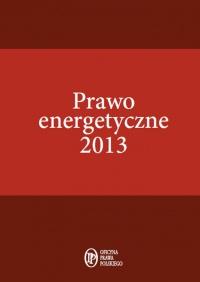 Prawo energetyczne 2013