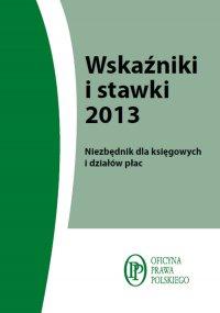 Wskaźniki i stawki 2013