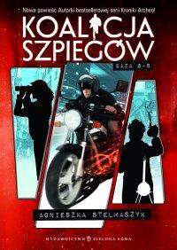 Koalicja szpiegów. Tom 2. Baza G-8 - Agnieszka Stelmaszyk - ebook
