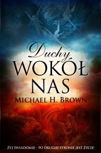 Duchy wokół nas - Michael H. Brown - ebook