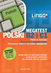 Polski B2 i C1. Megatest. Polish B2 and C1 in Exercises