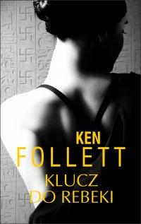 Klucz do Rebeki - Ken Follett - ebook