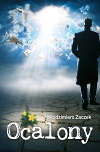 Ocalony - Włodzimierz Zaczek - ebook