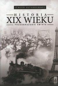 Historia XIX wieku. Przeobrażenie świata