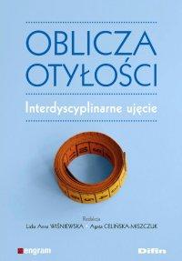 Oblicza otyłości. Interdyscyplinarne ujęcie - Lidia Anna Wiśniewska - ebook