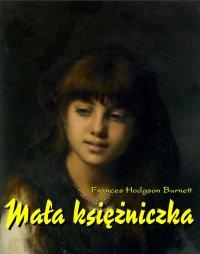 Mała księżniczka - Frances Hodgson Burnett - ebook