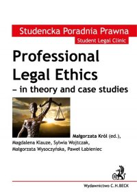 Professional Legal Ethics - in theory and case studies