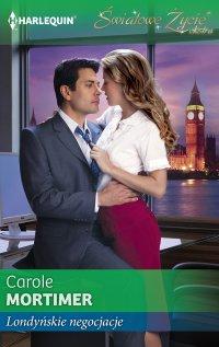 Londyńskie negocjacje - Carole Mortimer - ebook