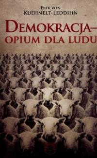 Demokracja - opium dla ludu