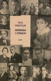 Odwaga i strach - prof. Ola Hnatiuk - ebook