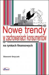 Nowe trendy  w zachowaniach konsumentów na rynku usług finansowych