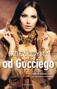 Dziewczyny od Gucciego