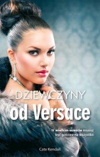 Dziewczyny od Versace