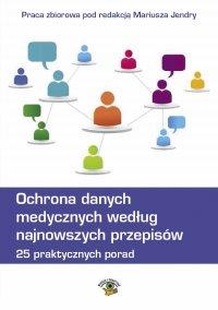 Ochrona danych medycznych według najnowszych przepisów. 25 praktycznych porad.