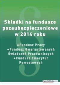 Składki na fundusze pozaubezpieczeniowe w 2014 roku