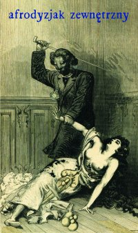 Afrodyzjak zewnętrzny albo Traktat o biczyku - François-Amédée Doppet - ebook