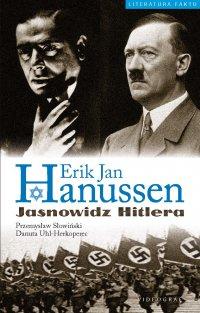 Erik Jan Hanussen. Jasnowidz Hitlera