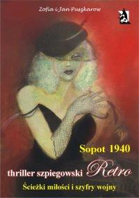 Sopot 1940. Ścieżki miłości i szyfry wojny