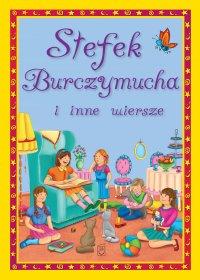 Stefek Burczymucha i inne wiersze