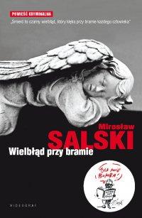 Wielbłąd przy bramie - Mirosław Salski - ebook