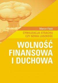 Wolność finansowa i duchowa
