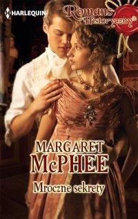 Mroczne sekrety - Margaret McPhee - ebook