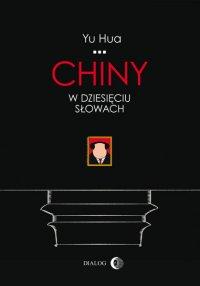 Chiny w dziesięciu słowach
